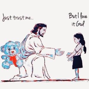 Just trust Me
